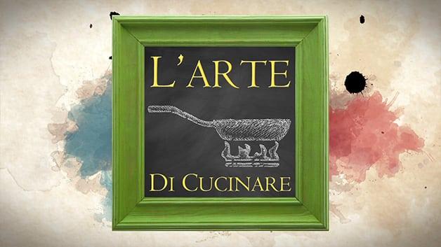 L'Arte di Cucinare