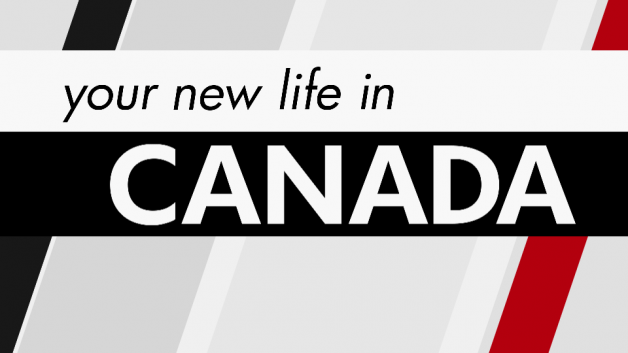 Your New Life in Canada