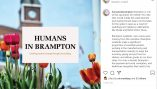 Humans in Brampton shines light on local heroes