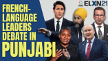 WATCH the French-language federal election leaders' debate in Punjabi